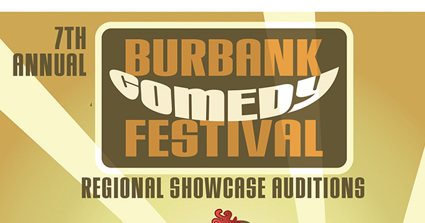 Burbank Comedy Festival Regional Showcase Auditions