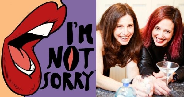 I'm Not Sorry Podcast LIVE!